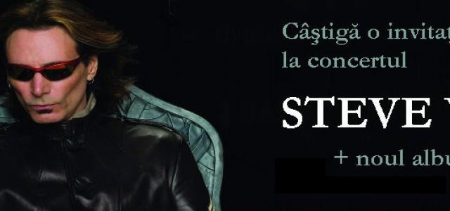 Câştigă o invitaţie la Steve Vai + un CD!